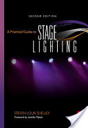 A practical Guide to STAGE LIGHTING de Steve Shelley