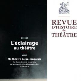 L'éclairage au théâtre / La revue d'histoire du théâtre