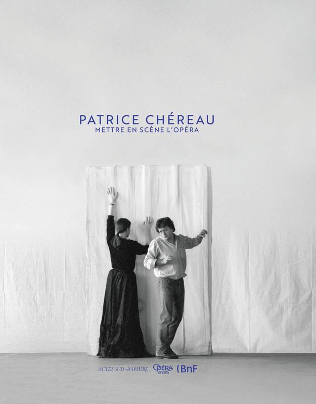 Patrice Chéreau Couverture du livre