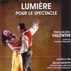 Lumière pour le spectacle de François-Éric Valentin