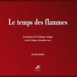 Christine Richier : LE TEMPS DES FLAMMES